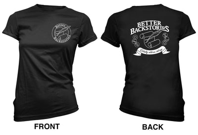 Better Backstories Scroll (white) - Women's Tee