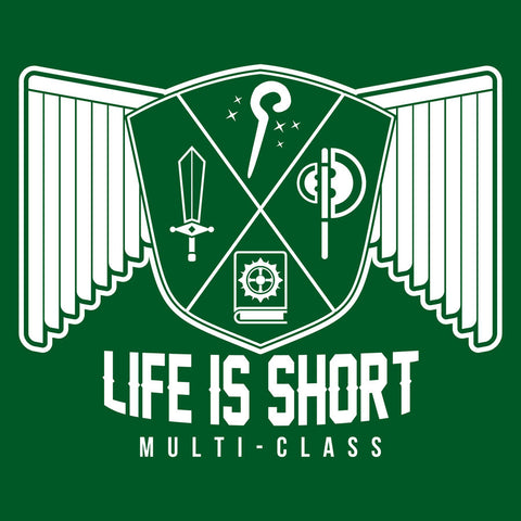 Life is Short...Multi-class