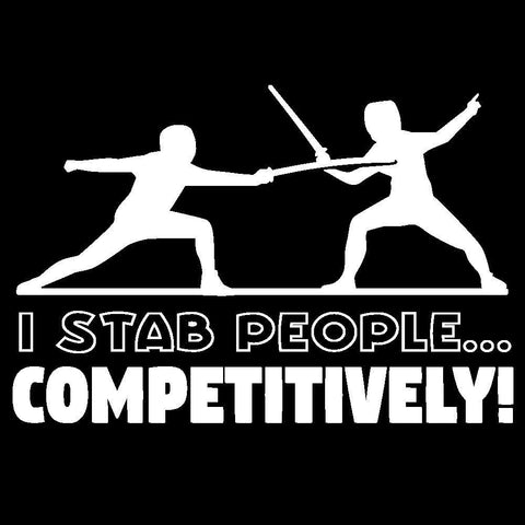 I Stab People... Competitively!