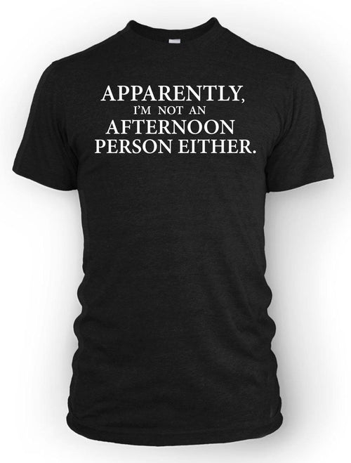 Afternoon Person -Men's Tee