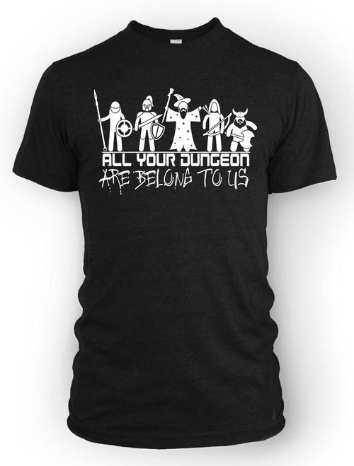 All Your Dungeon -Men's Tee