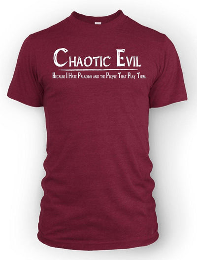 Chaotic Evil I Hate Paladins -Men's Tee