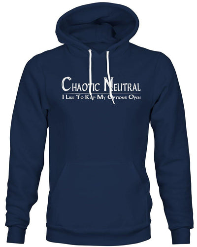 Chaotic Neutral: Options Open -Hoodie