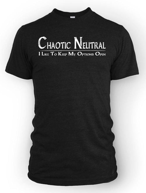 Chaotic Neutral: Options Open -Men's Tee
