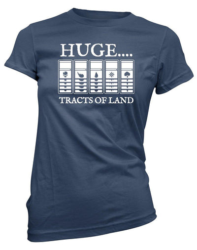 Huge Tracts of Land -Women's Tee