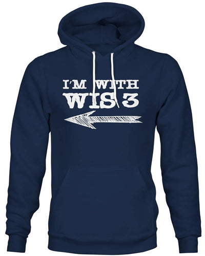 I'm with WIS 3 -Hoodie