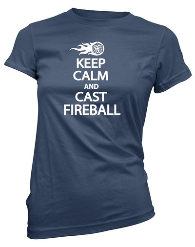 Keep Calm and Cast Fireball -Women's Tee