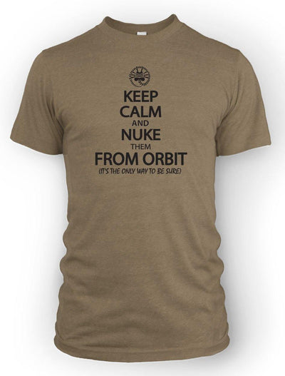 Keep Calm and Nuke them from Orbit -Men's Tee