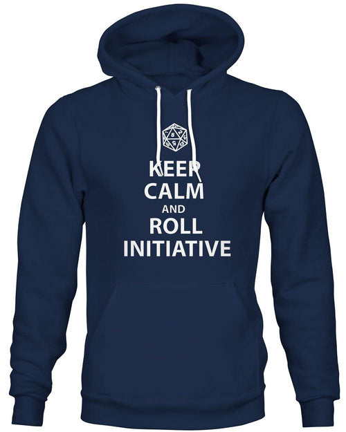 Keep Calm and Roll Initiative -Hoodie