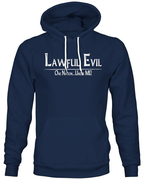 Lawful Evil: One Nation, Under ME! -Hoodie