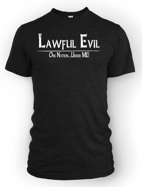 Lawful Evil: One Nation, Under ME! -Men's Tee