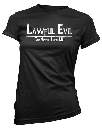 Lawful Evil: One Nation, Under ME! -Women's Tee