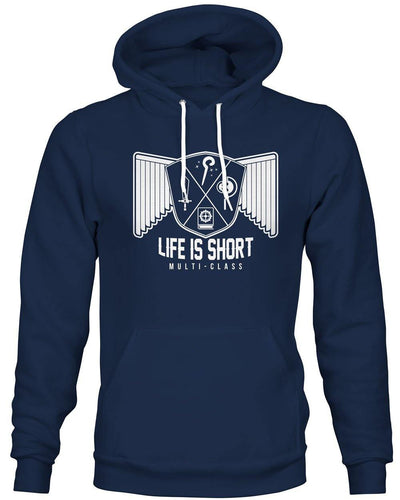 Life is short, Multiclass -Hoodie