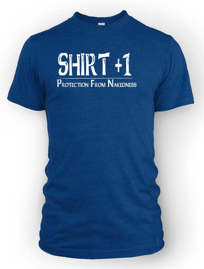 Shirt +1 ~Protection from Nakedness -Men's Tee