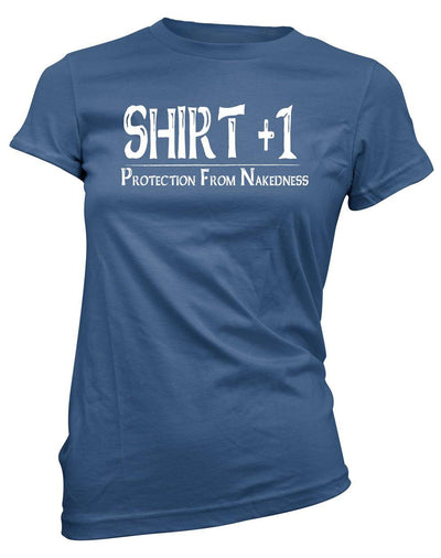 Shirt +1 ~Protection from Nakedness -Women's Tee