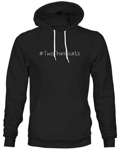 #TwoThinCoats -Hoodie