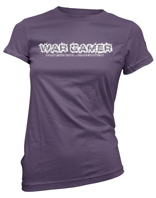 Wargamer: I Play with Toys... Competitively -Women's Tee