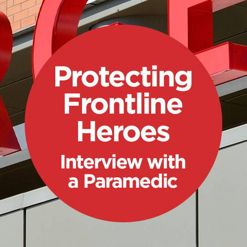 Protecting Frontline Heroes - Interview with a Paramedic