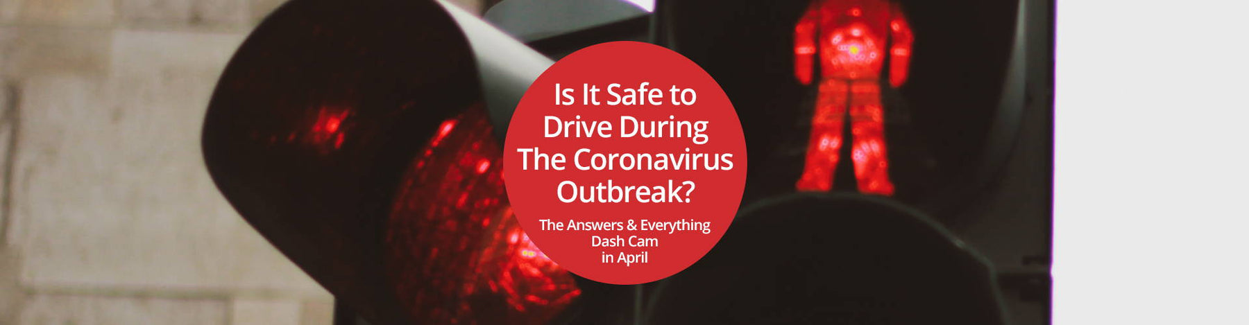 Is It Safe to Drive During The Coronavirus Outbreak?