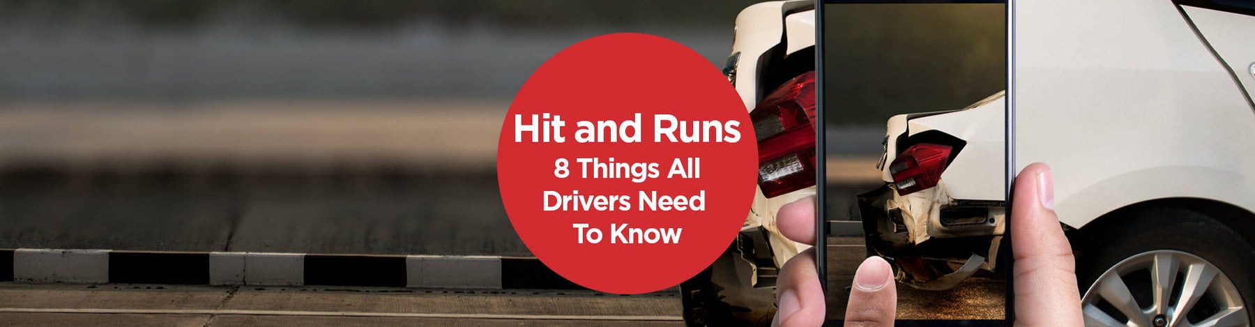 Hit and Runs - 8 Things All Drivers Need To Know