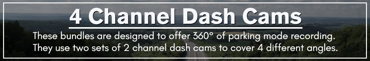 4 Channel Dash Cams