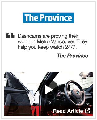 Dashcams are proving their worth in Metro Vancouver. They help you keep watch 24/7. - The Province