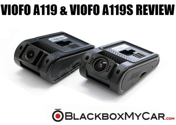 Viofo A119 and A119S review