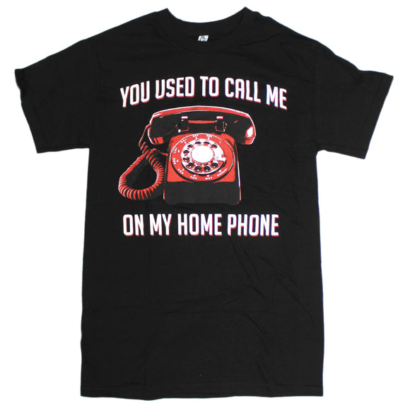 Mens Black You Used To Call Me On My Home Phone Drake Funny Graphic Tee Tshirt
