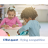 STEM Family Quest – Flying Competition