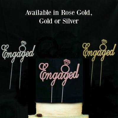 Rhinestone ENGAGED Cake Topper - Rose Gold / Gold / Silver - Engagement Ring