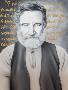 Robin Williams black and white portrait oil painting quote art by Audrey Jennifer for SPEAK Art Show mental health awareness month suicide depression addiction To Write Love on Her Arms TWLOHA NOVA 535 St. Pete June 15th