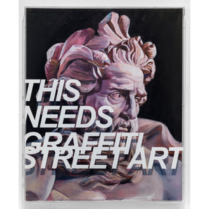This Needs Graffiti Street Art