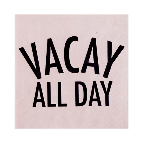 Vacay All Day Cocktail Napkins (20 pack)