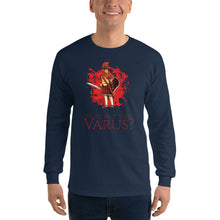Load image into Gallery viewer, What's That Noise, Varus? - Men's Long Sleeve Shirt