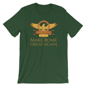 Make Rome Great Again - Ancient Rome Short-Sleeve Unisex T-Shirt