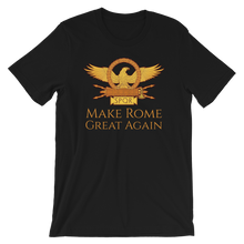 Load image into Gallery viewer, Make Rome Great Again shirt