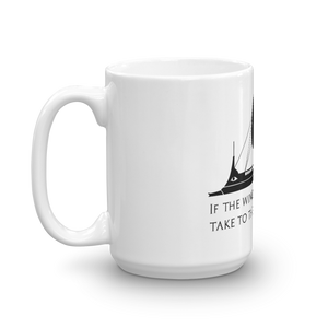 If The Wind Will Not Serve Take To The Oars - Motivational Stoic Philosophy Mug