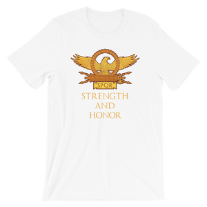 Strength And Honor Roman Eagle SPQR Legionary Standard Aquila Short-Sleeve Unisex T-Shirt