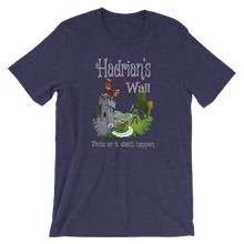 Load image into Gallery viewer, Hadrian's Wall - Picts Or It Did Not Happen - Ancient Rome Short-Sleeve Unisex T-Shirt