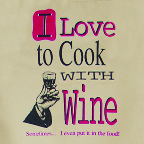 Apron - I Love to Cook...with Wine