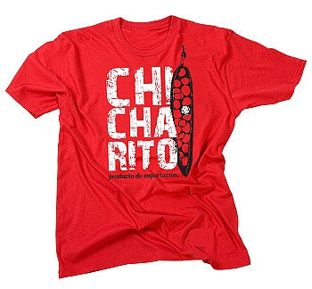 CHICHARITO EXPORTACION T-SHIRT
