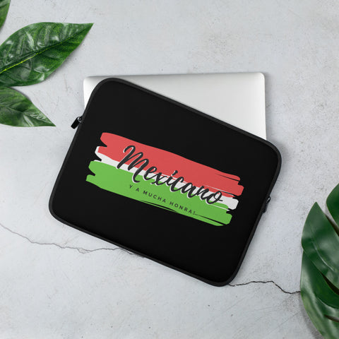 """Mexicano y a mucha honra"" Laptop Sleeve"