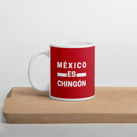 Mexico es Chingón Mug