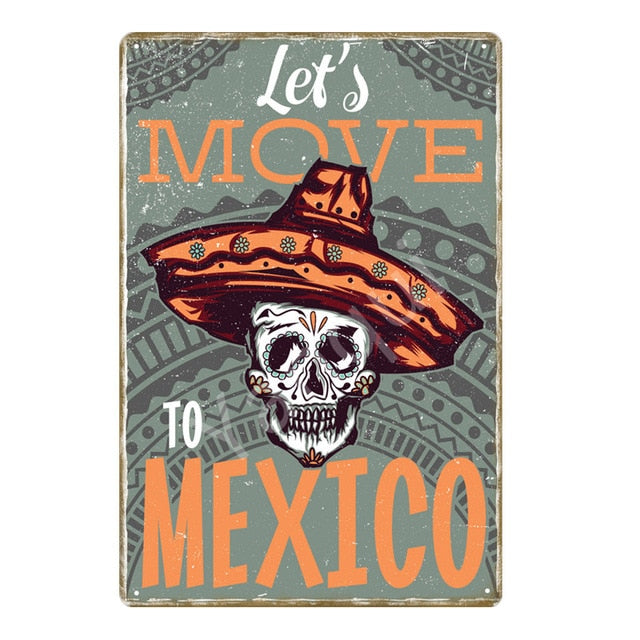 """Let's Move to Mexico"" Vintage Metal Tin Sign"