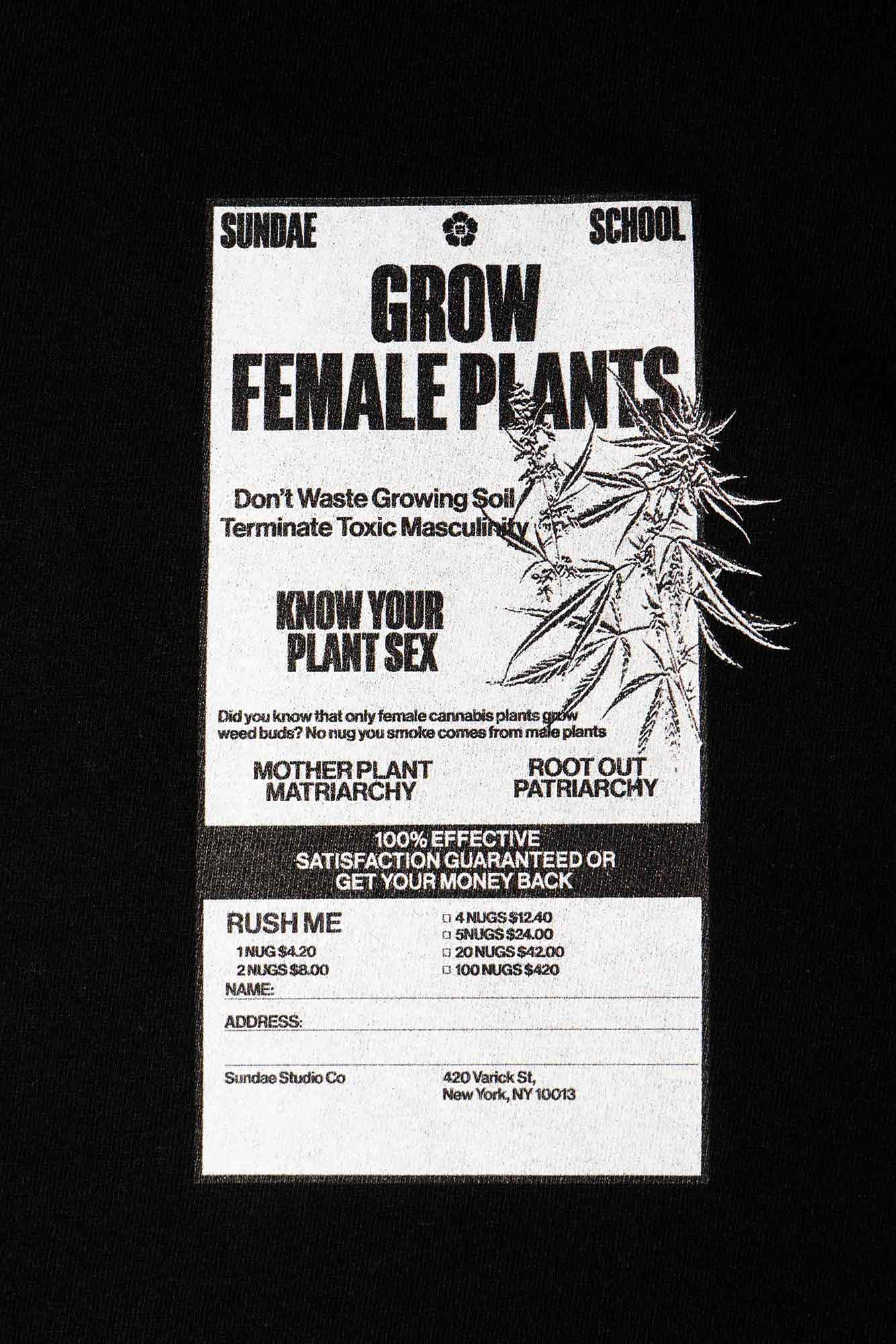 Grow Female Plants T-Shirt
