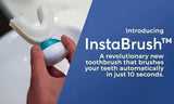 InstaBrush™ - Handsfree 10-Second Toothbrush
