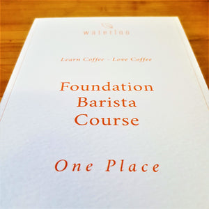 Foundation Barista Skills Course - Gift Voucher