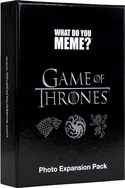 What Do You Meme EXP Game Of Thrones