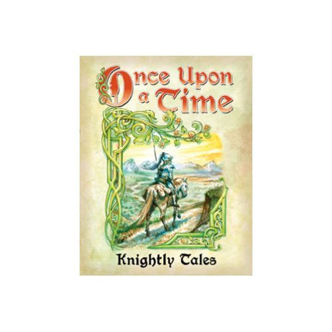 Once Upon a Time Exp Knightly Tales