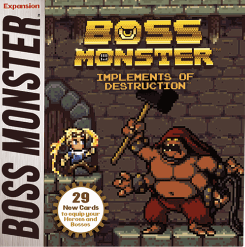 Boss Monster:  Implements of Destruction